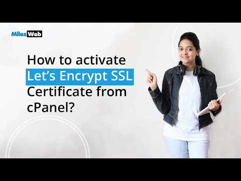 How to activate Let's Encrypt SSL Certificate on Your Website from cPanel? MilesWeb